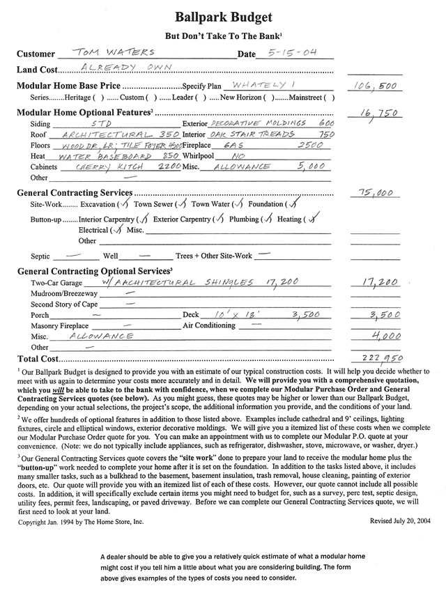 A form used by The Home Store to provide customers with a ballpark for their modular home price